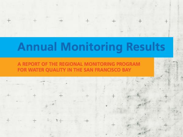 2015 Annual Monitoring Report | San Francisco Estuary Institute